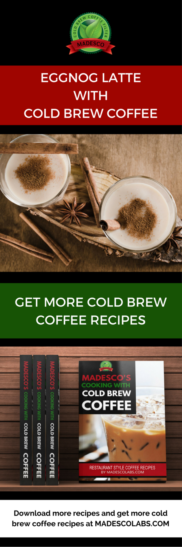 Eggnog latte with cold brew coffee